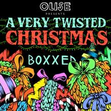 Ouse-presents-a-very-twisted-christmas-1478878738