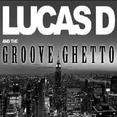 Lucas-d-and-the-groove-ghetto-1571430334