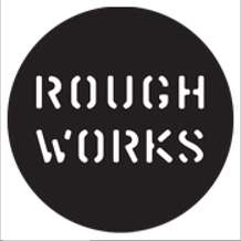 Rough-works