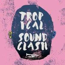 Tropical-soundclash-1535482044