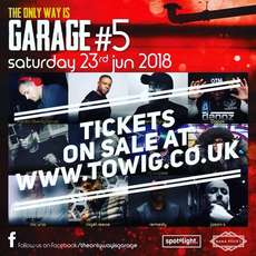 The-only-way-is-garage-1527712007