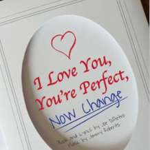 I-love-you-you-re-perfect-now-change