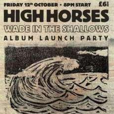 High-horses-wade-in-the-shallows-album-party-1536755328