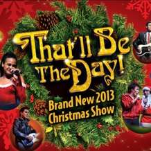 That-ll-be-the-day-christmas-show-1369603811