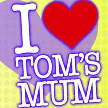 I-love-toms-mum-4