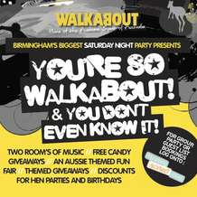 You-re-so-walkabout-you-don-t-even-know-it-1346143702