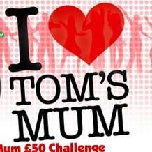 I-love-tom-s-mum-1365371315